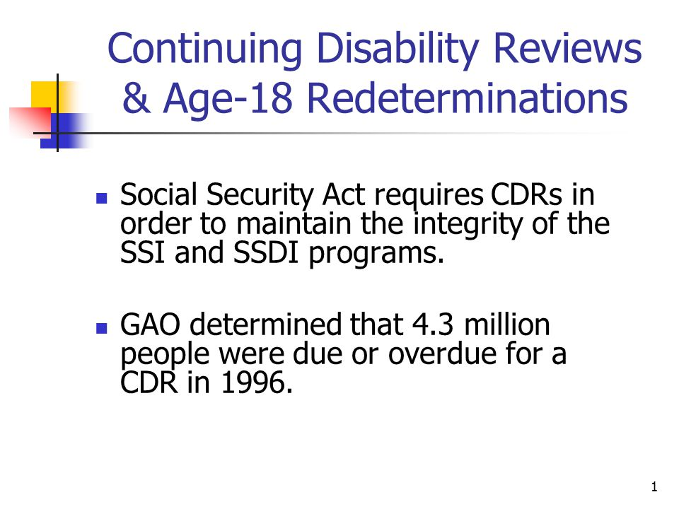 Continuing Disability Reviews & Age-18 Redeterminations
