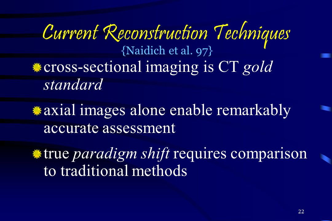 Current Reconstruction Techniques