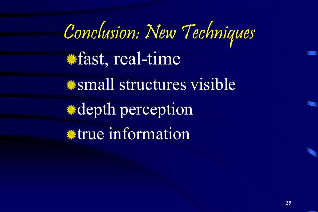 Conclusion: New Techniques