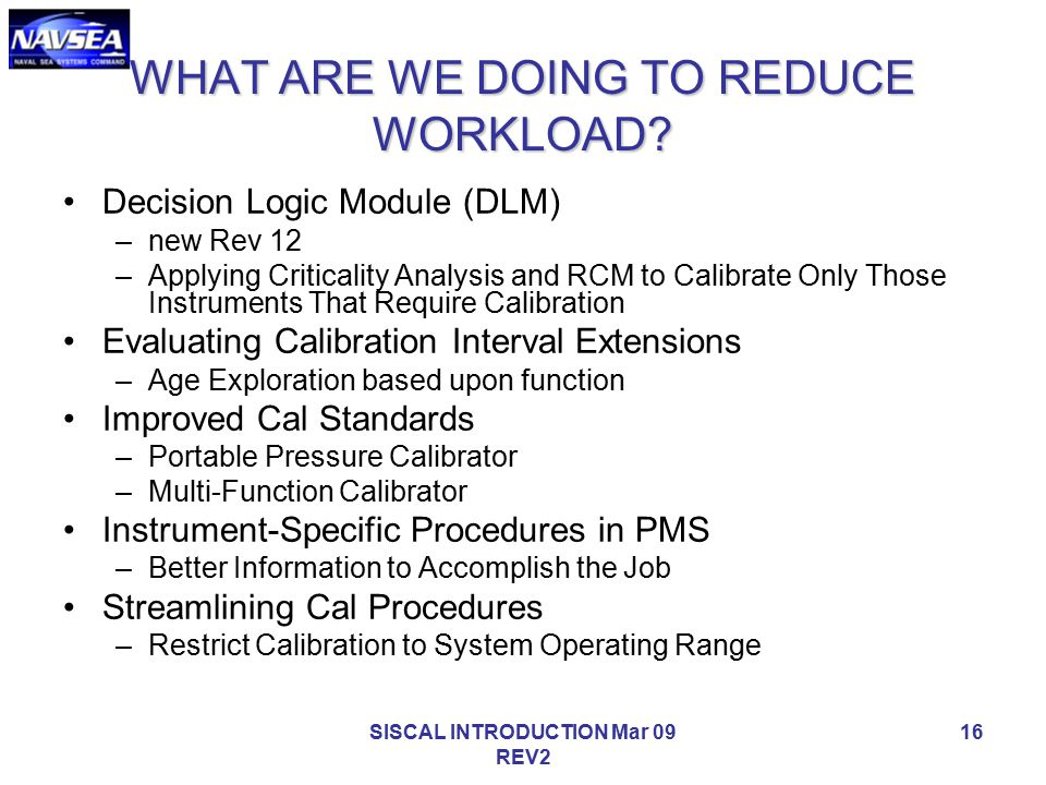 WHAT ARE WE DOING TO REDUCE WORKLOAD