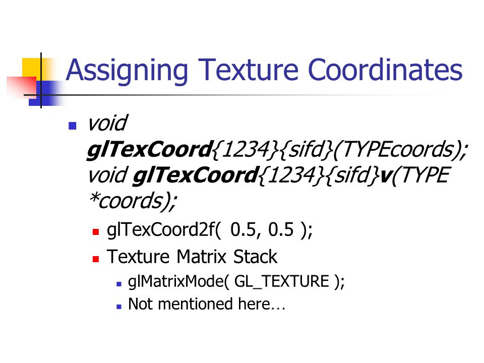 Assigning Texture Coordinates