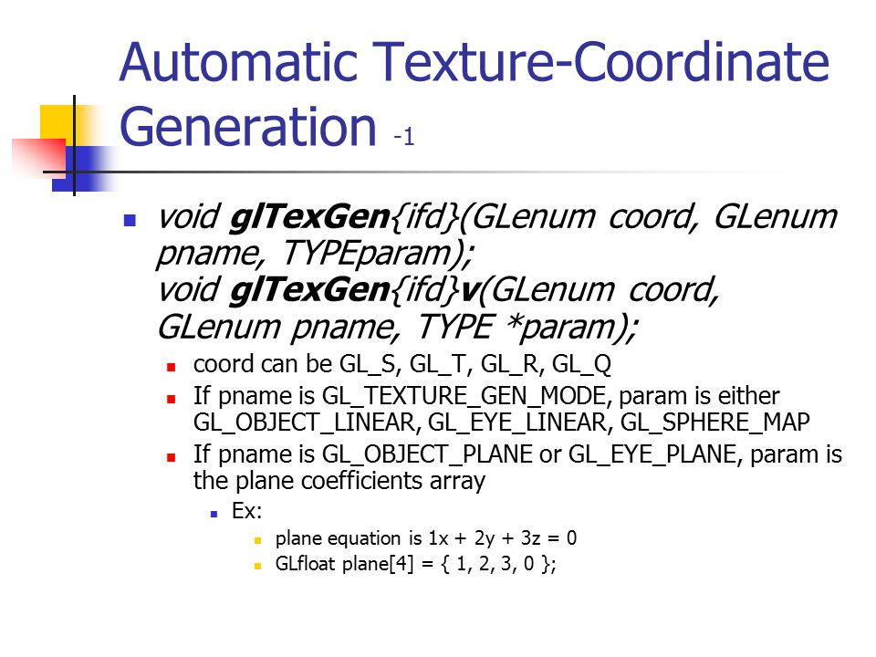 Automatic Texture-Coordinate Generation -1
