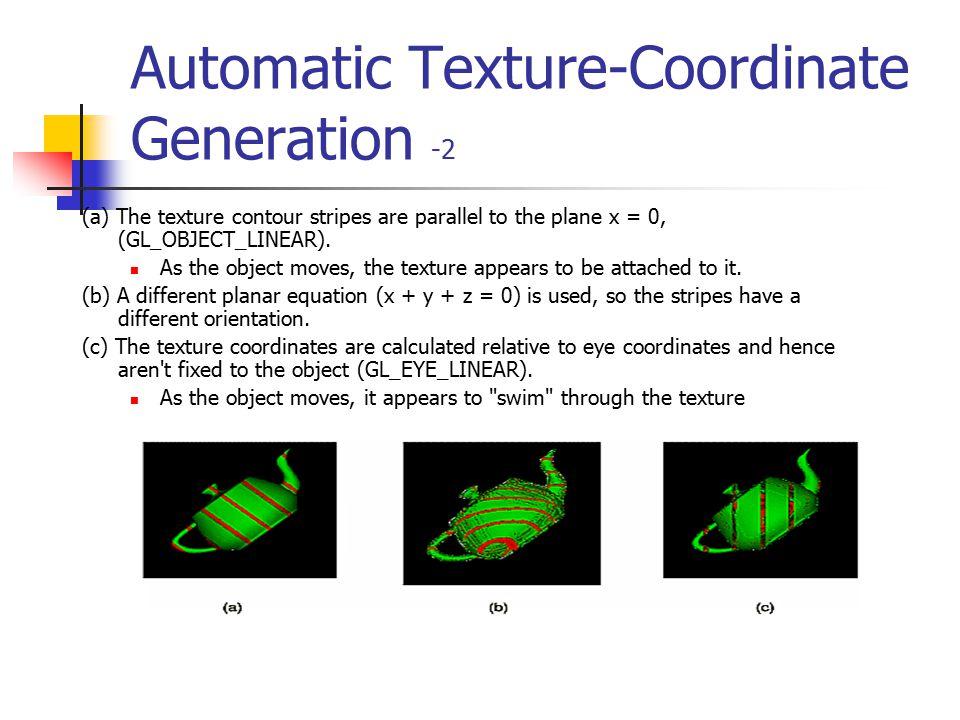 Automatic Texture-Coordinate Generation -2