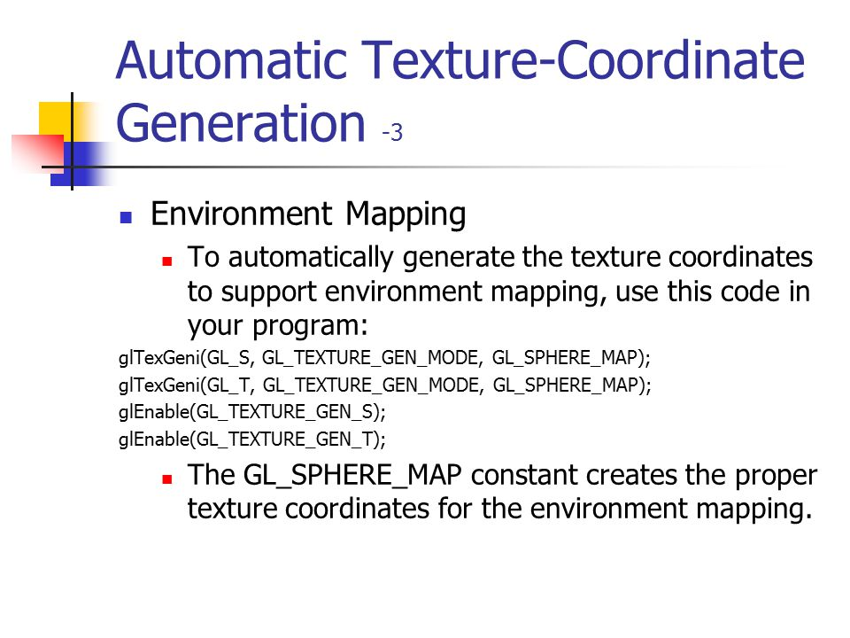 Automatic Texture-Coordinate Generation -3