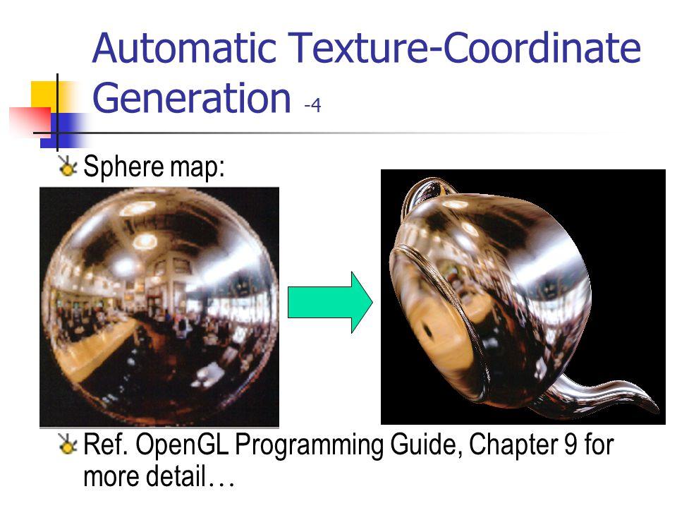 Automatic Texture-Coordinate Generation -4