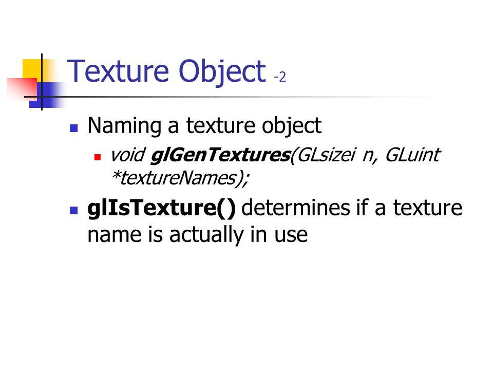 Texture Object -2 Naming a texture object