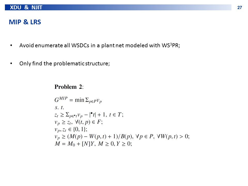 MIP & LRS Avoid enumerate all WSDCs in a plant net modeled with WS3PR;