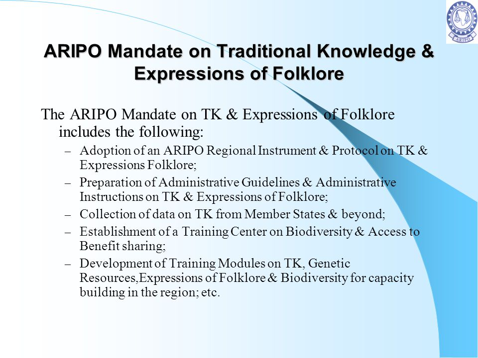 ARIPO Mandate on Traditional Knowledge & Expressions of Folklore