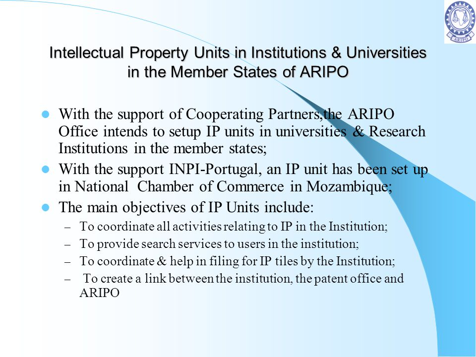 The main objectives of IP Units include: