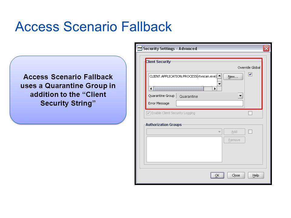 Access Scenario Fallback