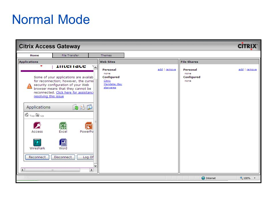 Normal Mode The user has to use the scroll bar to move up and down to access XA applications- Iframe.