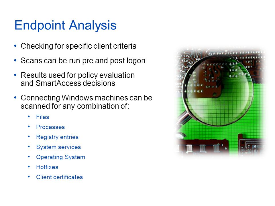 Endpoint Analysis Checking for specific client criteria