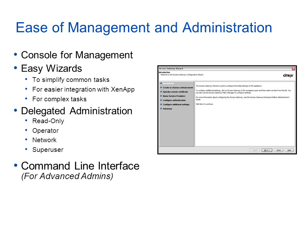 Ease of Management and Administration