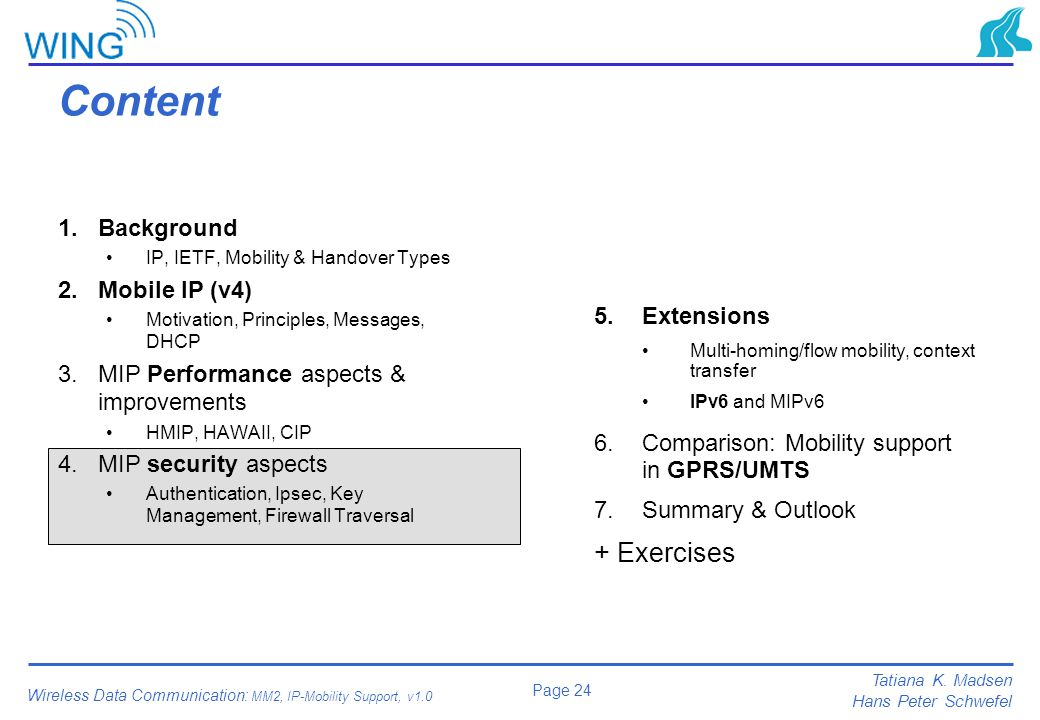 Content + Exercises Background Mobile IP (v4)