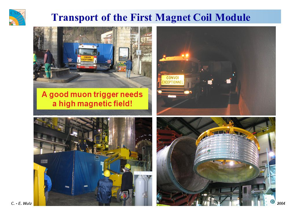 Transport of the First Magnet Coil Module
