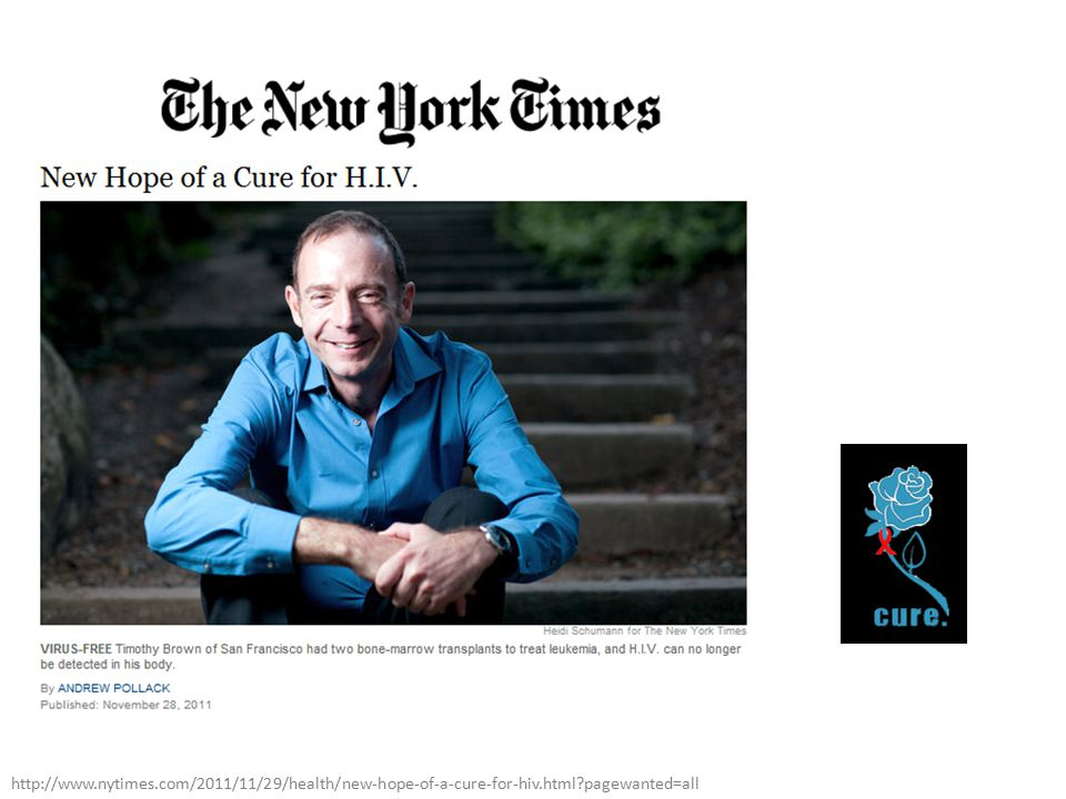 http://www. nytimes. com/2011/11/29/health/new-hope-of-a-cure-for-hiv