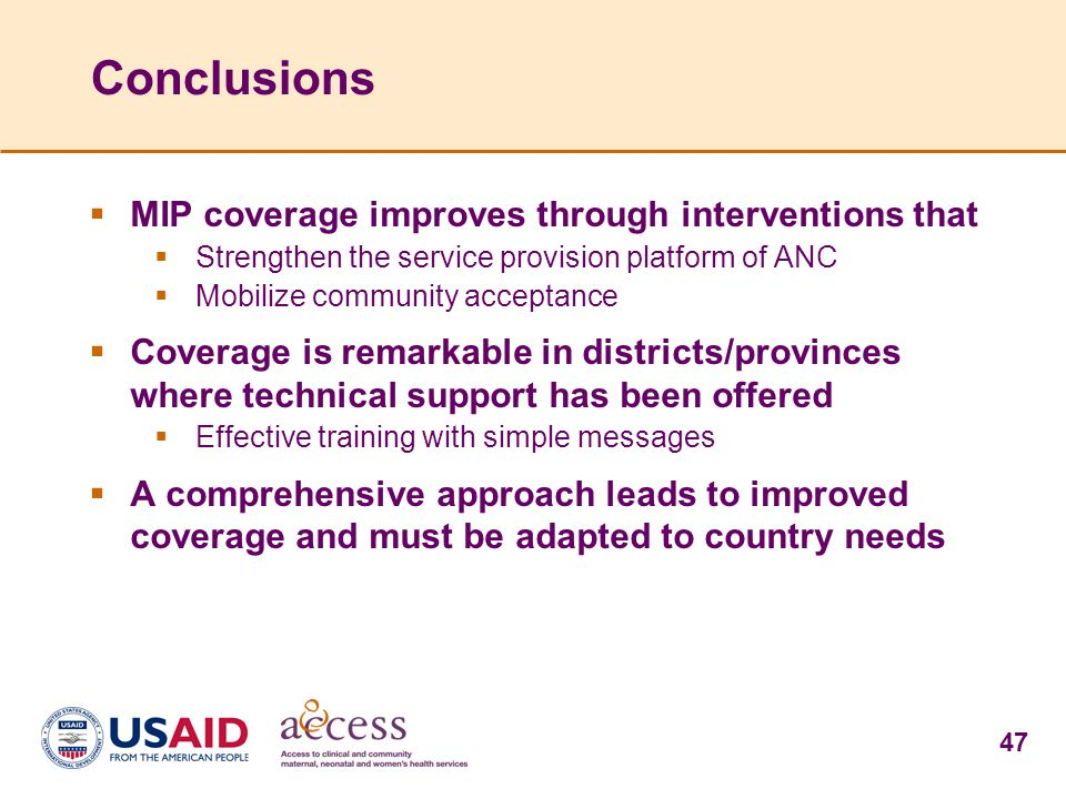 Conclusions MIP coverage improves through interventions that