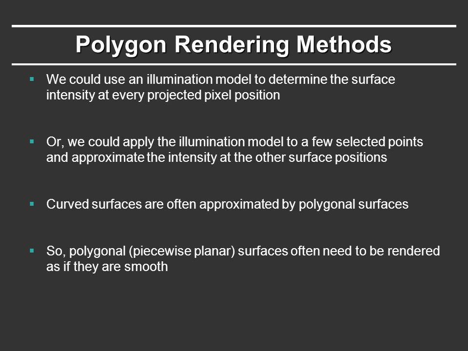 Polygon Rendering Methods