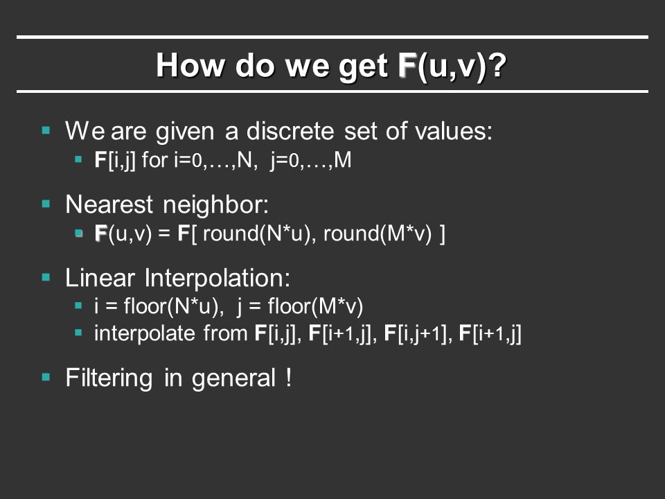 How do we get F(u,v) We are given a discrete set of values: