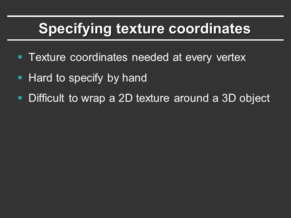 Specifying texture coordinates