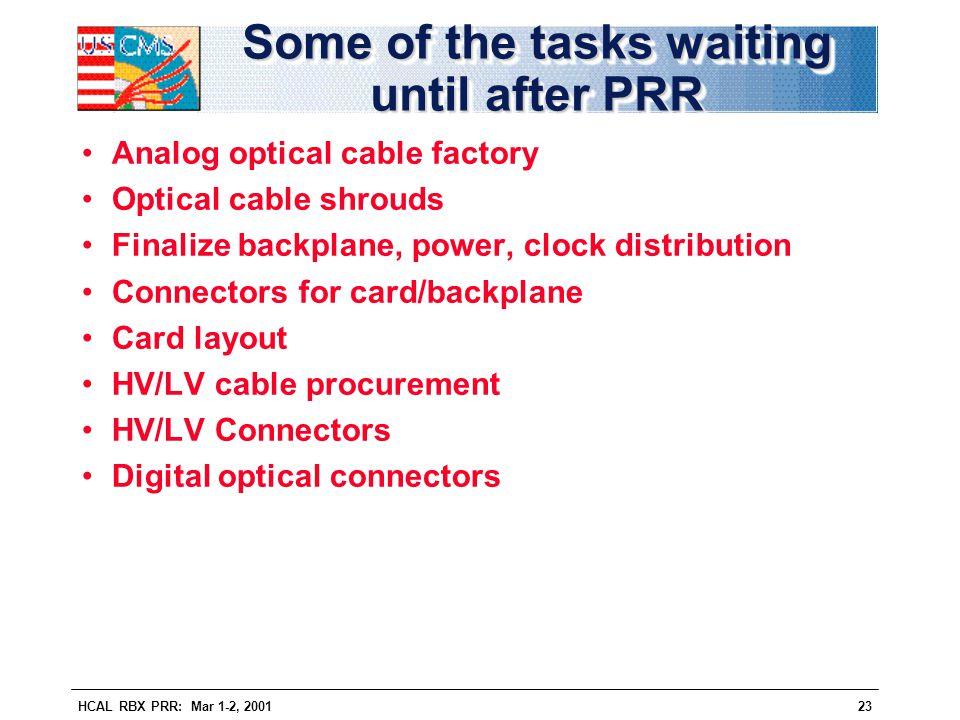 Some of the tasks waiting until after PRR