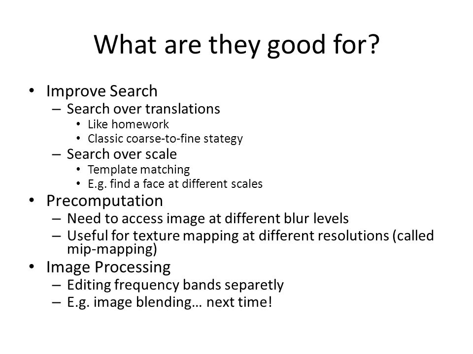 What are they good for Improve Search Precomputation Image Processing