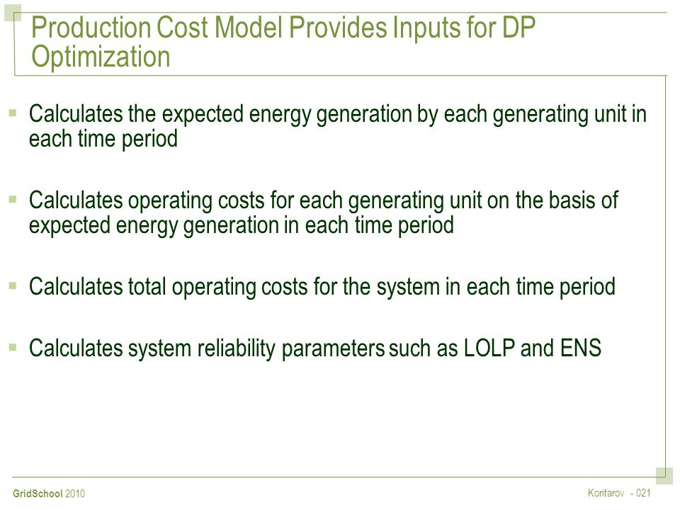 Production Cost Model Provides Inputs for DP Optimization