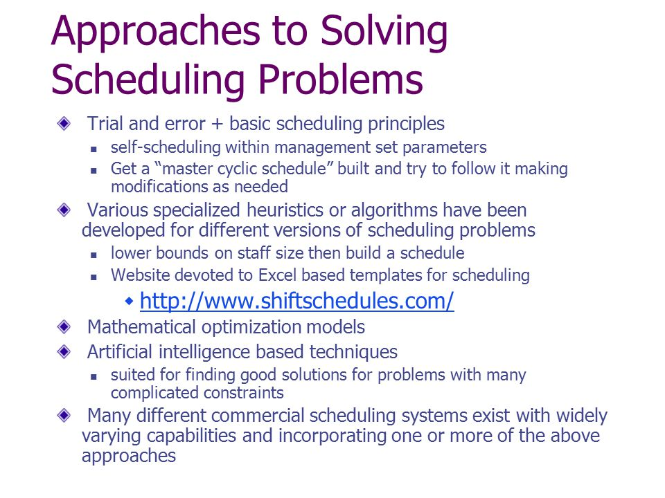 Approaches to Solving Scheduling Problems