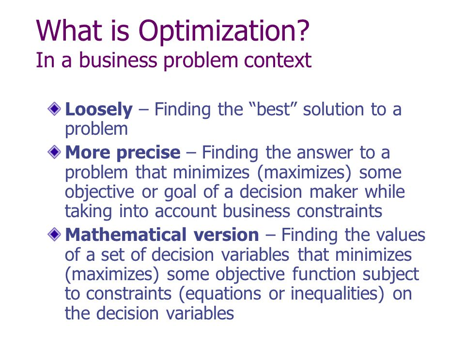 What is Optimization In a business problem context