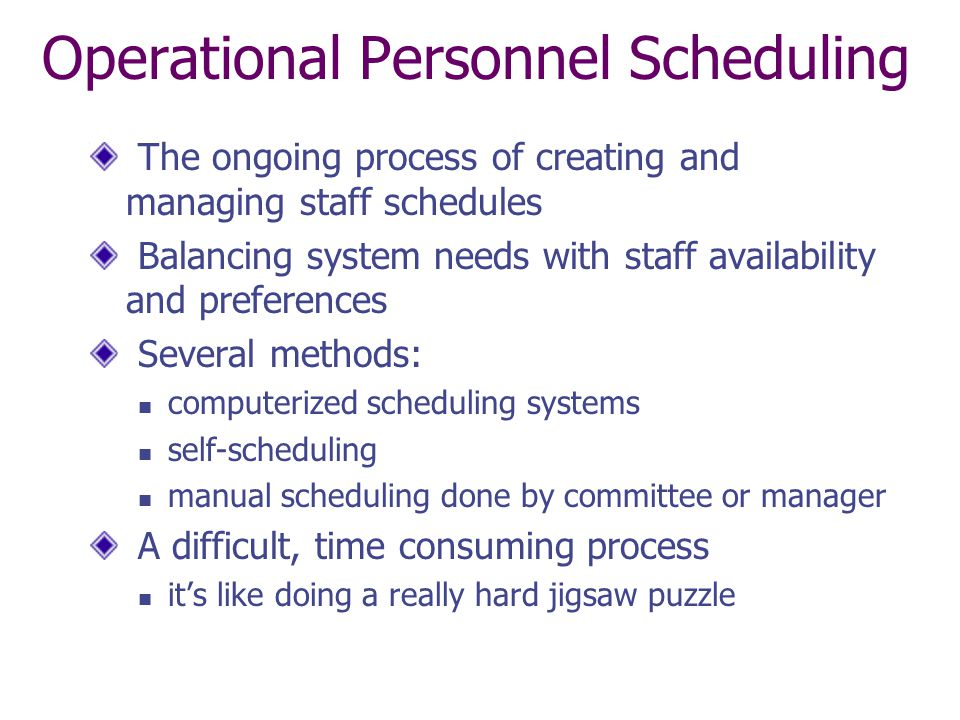 Operational Personnel Scheduling