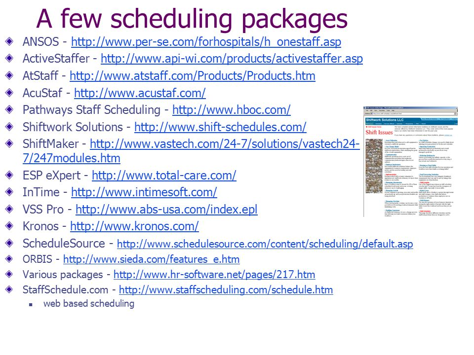 A few scheduling packages
