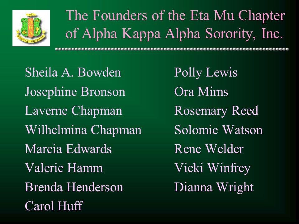 The Founders of the Eta Mu Chapter of Alpha Kappa Alpha Sorority, Inc.