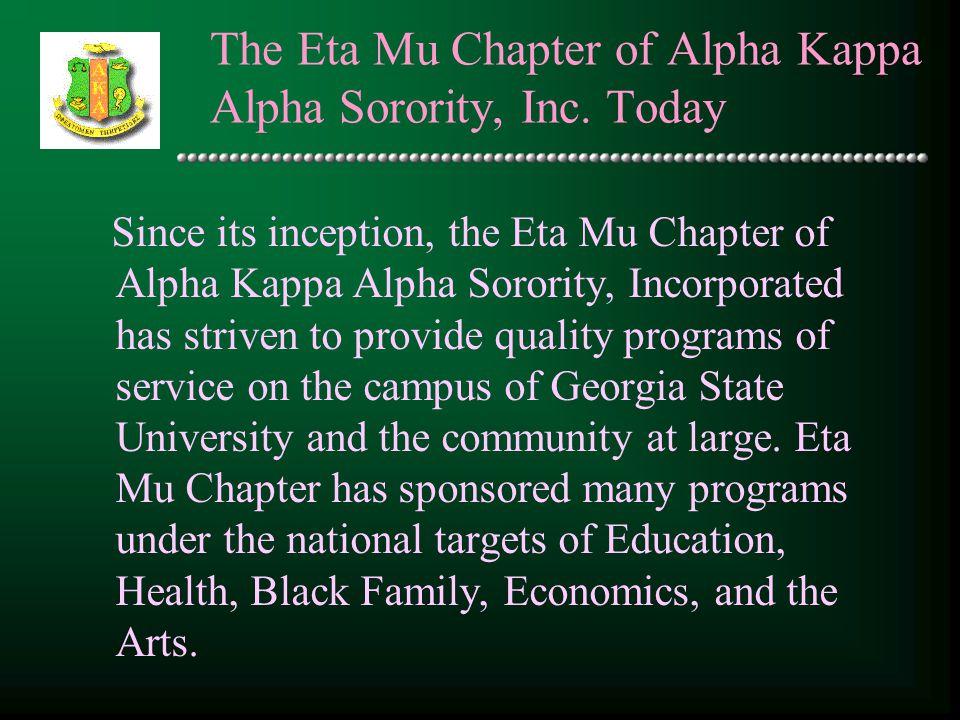 The Eta Mu Chapter of Alpha Kappa Alpha Sorority, Inc. Today