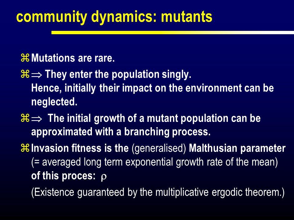 community dynamics: mutants