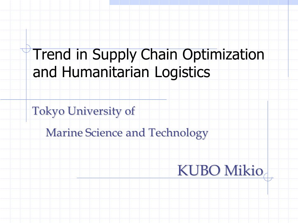 Trend in Supply Chain Optimization and Humanitarian Logistics