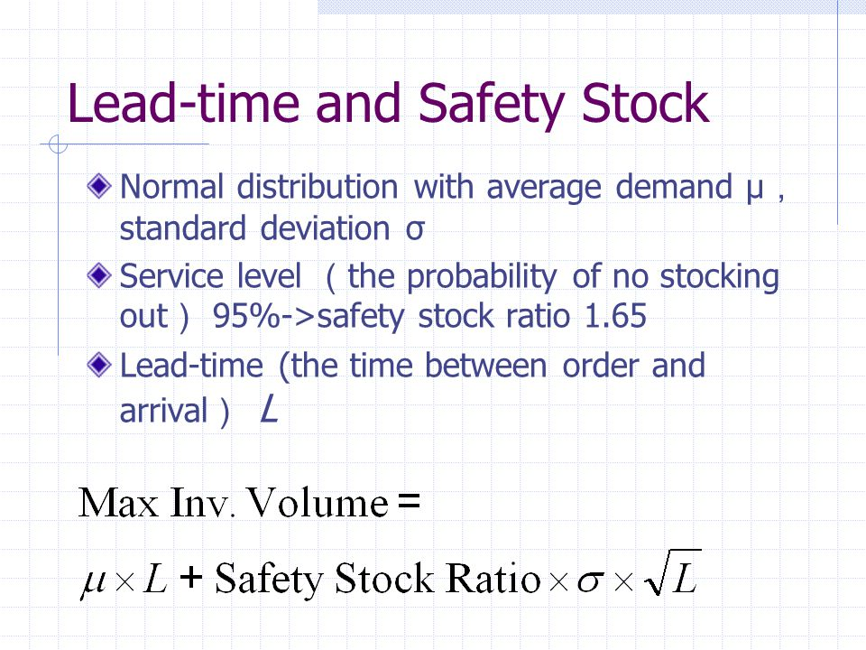 Lead-time and Safety Stock