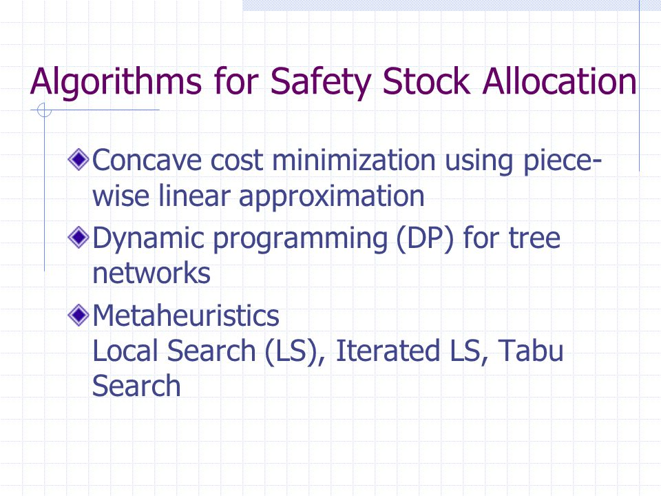 Algorithms for Safety Stock Allocation
