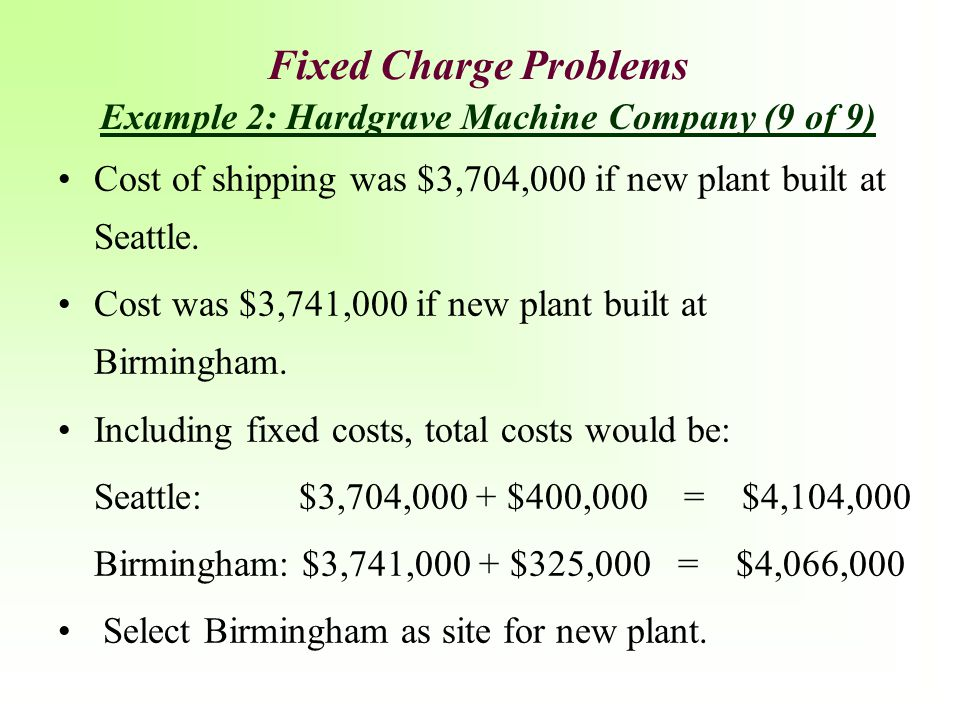 Example 2: Hardgrave Machine Company (9 of 9)