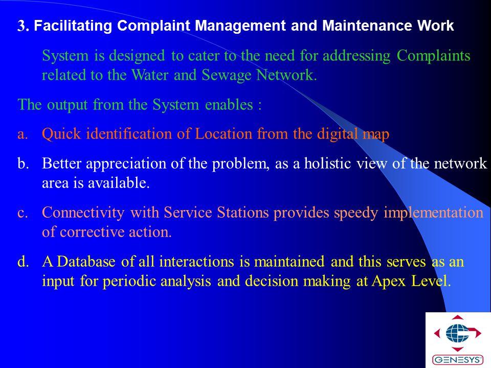 3. Facilitating Complaint Management and Maintenance Work