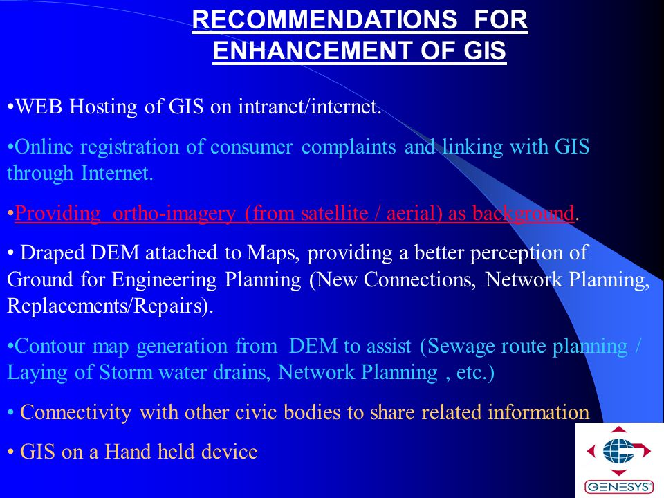 RECOMMENDATIONS FOR ENHANCEMENT OF GIS