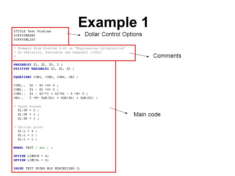 Example 1 Dollar Control Options Comments Main code