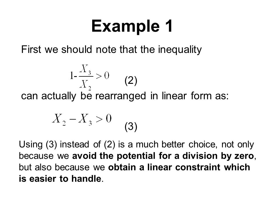 Example 1 First we should note that the inequality (2)