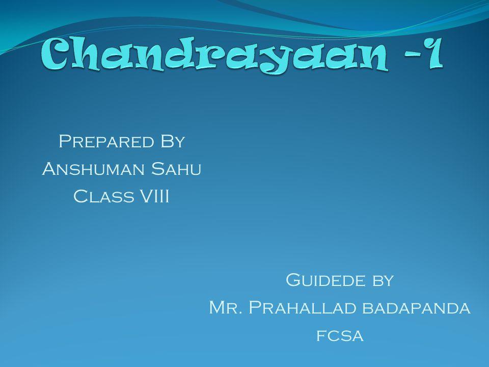 Prepared By Anshuman Sahu Class VIII