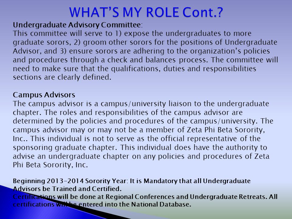 WHAT'S MY ROLE Cont. Undergraduate Advisory Committee: