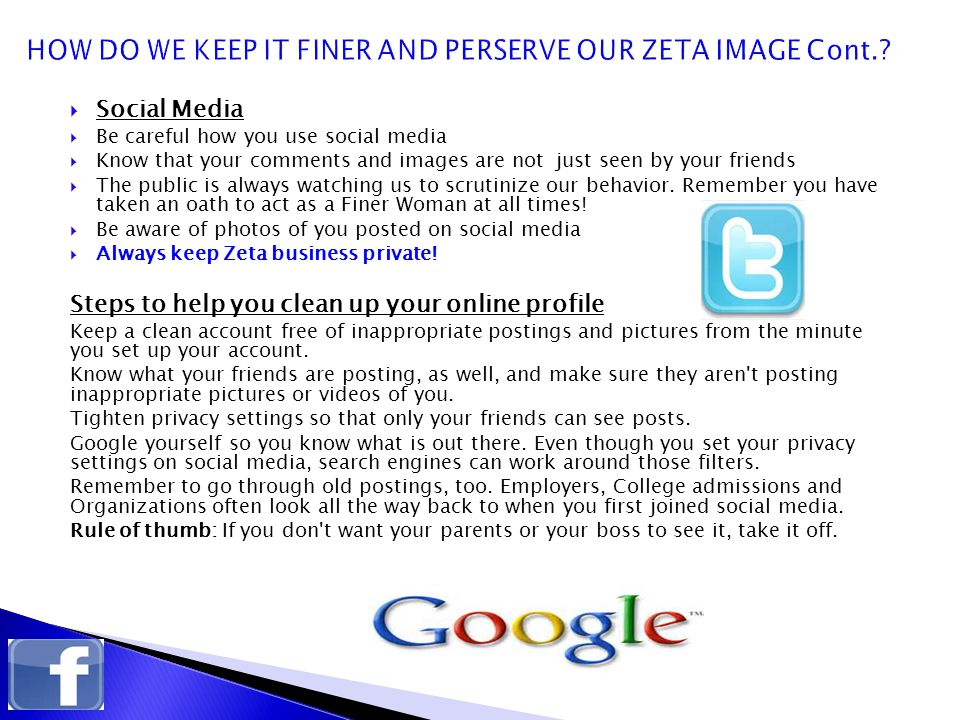 HOW DO WE KEEP IT FINER AND PERSERVE OUR ZETA IMAGE Cont.