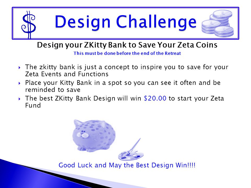 Design Challenge Design your ZKitty Bank to Save Your Zeta Coins