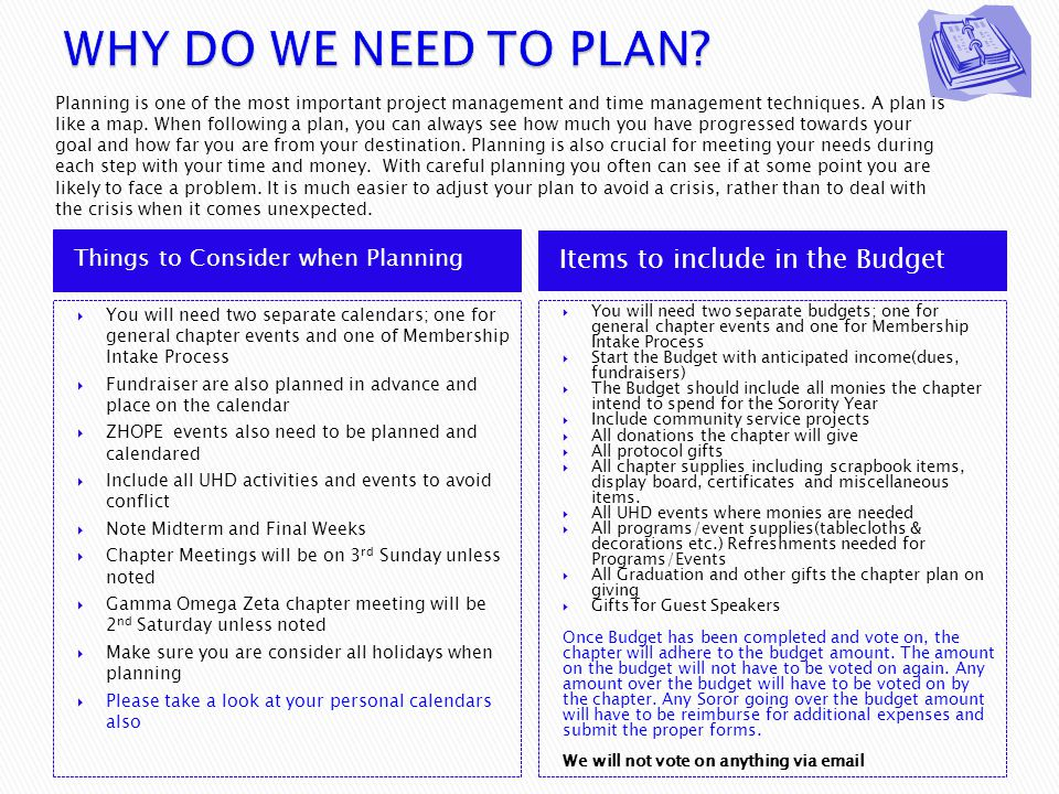 WHY DO WE NEED TO PLAN Items to include in the Budget