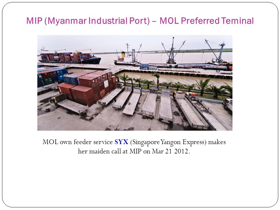 MIP (Myanmar Industrial Port) – MOL Preferred Teminal