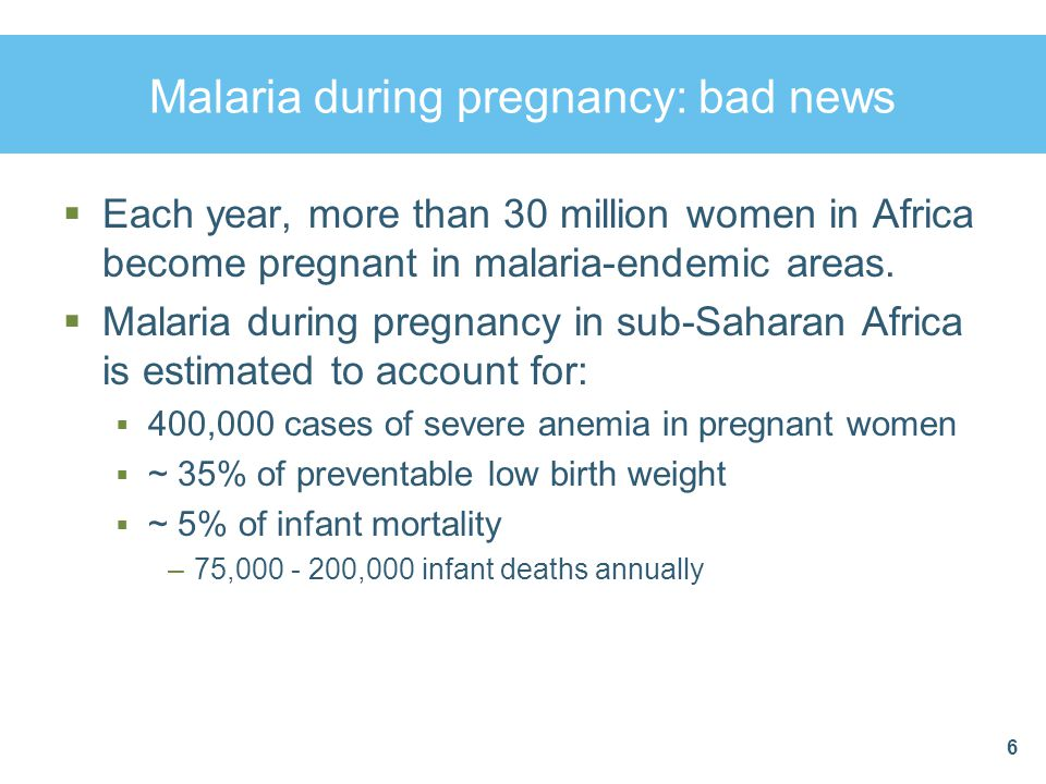 Malaria during pregnancy: bad news