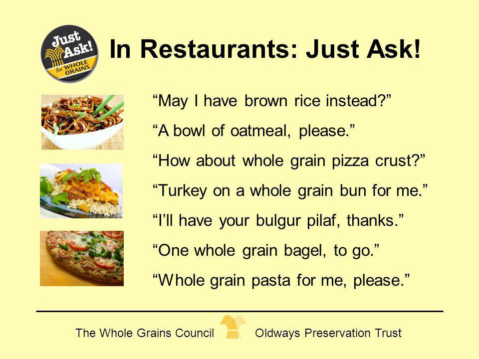 In Restaurants: Just Ask!